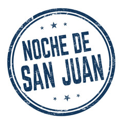 night saint john on spanish language noche de vector image