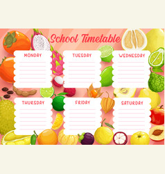school timetable template with exotic fruits vector image