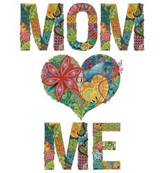 Words mom love me decorative zentangle vector