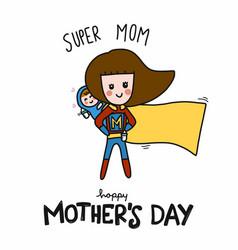super mom happy mothers day cartoon vector image