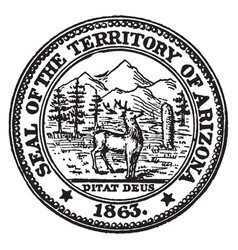 The seal of the territory of arizona 1863 vintage vector