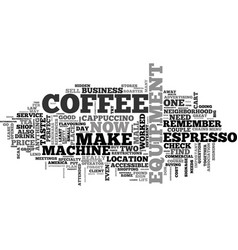 a coffe shop the perfect business part text word vector image
