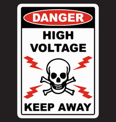 Danger high voltage keep away sign vector