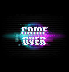 game over screen digital glitch background vector image