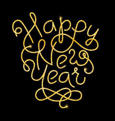 Happy new year glitter golden hand lettering vector