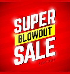 Super blowout sale banner design special offer vector