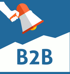 hand holding megaphone with b2b announcement vector image