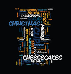 Merry christmas cheesecakes text background word vector
