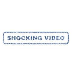 Shocking video textile stamp vector