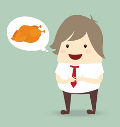 fat businessman is thinking want to eat roast vector image