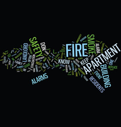 Fire safety begins in your own apartment text vector