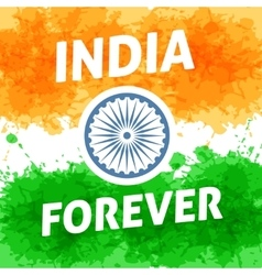 India forever independence day 15th of august vector