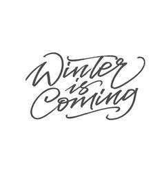 winter is coming handwritten words with a brush vector image