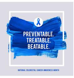 clorectal cancer awareness creative grey and blue vector image