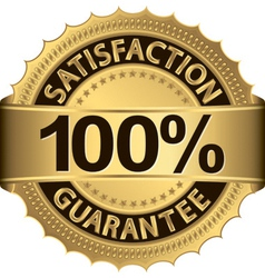 100 percent satisfaction guarantee golden sign wit vector