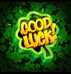 good luck cartoon letters vector image