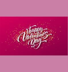 calligraphic lettering happy valentines day vector image