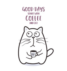 funny fat cat with coffee mug for greeting card vector image