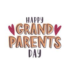 Happy grandparents day message handwritten vector