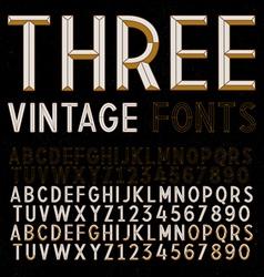 Three Retro Fonts gold vintage alphabets vector image