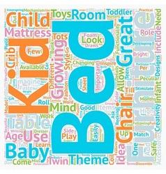 Kids Bedroom Furniture text background wordcloud vector image vector image