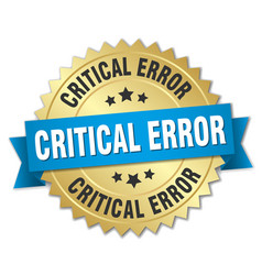 critical error round isolated gold badge vector image