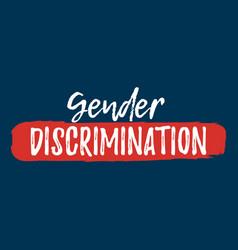 Gender discrimination label font with brush equal vector