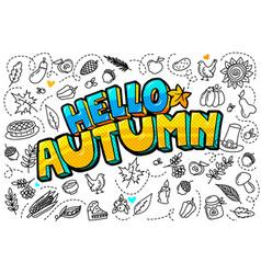 Hello autumn message in pop art style vector