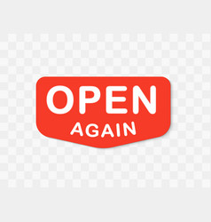 Open signboard isolated red pointer vector