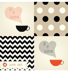 Set of card for valentine day with cups and patter vector image vector image