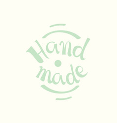 Calligraphic hand made label logo vector