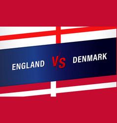 england vs denmark banner for football cup vector image