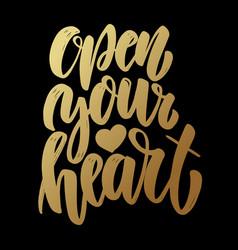 open your heart lettering phrase on dark vector image