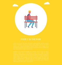 People in park poster boy sitting alone on bench vector