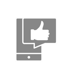 Smartphone with thumb up in speech bubble gray vector