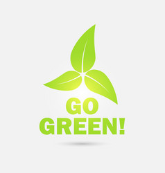 go green eco icon with leaves vector image vector image