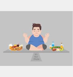 Big fat man consider to choose between junk food vector