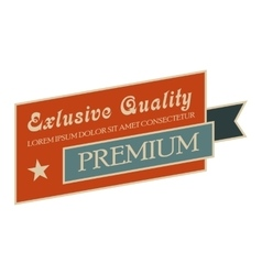 Exclusive quality vintage banner vector
