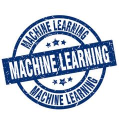 Machine learning blue round grunge stamp vector