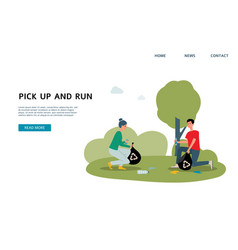 pick up and run - ecology banner template with vector image