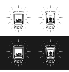 Soup of the day Whiskey related typography vector image