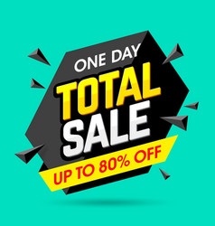 one day total sale banner poster background vector image