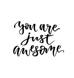 you are just awesome inspirational and vector image
