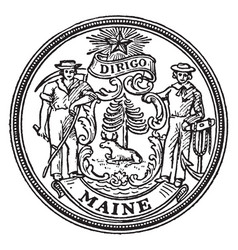 the seal of the state of maine vintage vector image