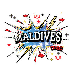 Maldives comic text in pop art style isolated vector