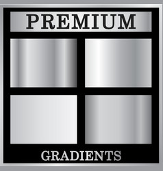 silver gradient backgrounds set silver design vector image