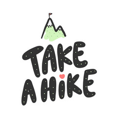 Take a hike sticker for social media content vector