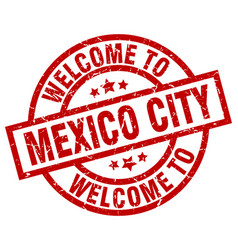 welcome to mexico city red stamp vector image