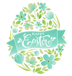 happy easter text lettering floral egg on white vector image vector image