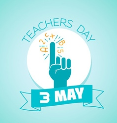 3 may teachers day vector image